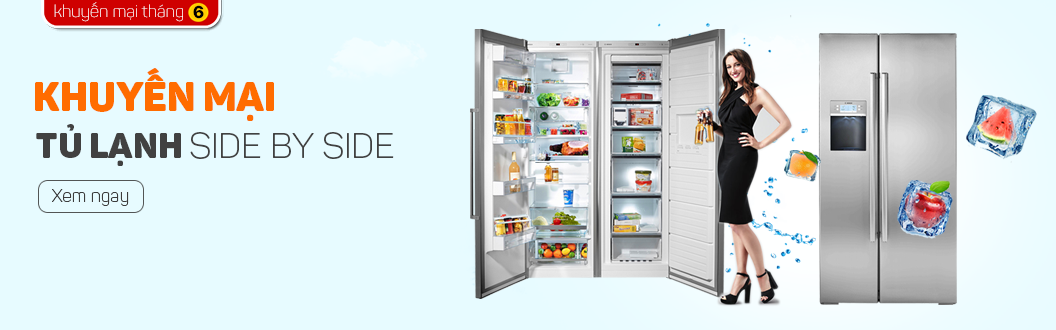 Khuyến mại tủ lạnh Side By Side